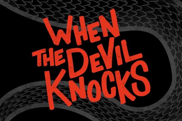 When The Devil Knocks